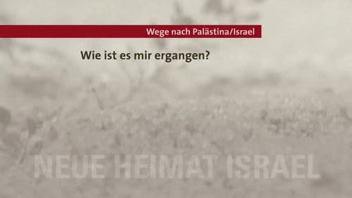 Wege nach Palästina / Israel